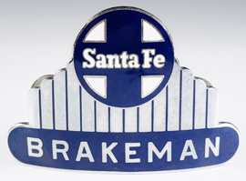 Santa Fe Rail Line Brakeman Badge